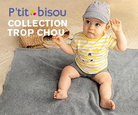 Collection Trop chou - P'tit bisou