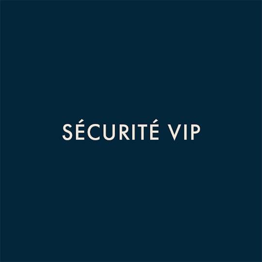Sécurité VIP