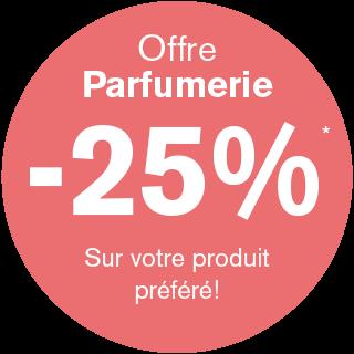 Offre Parfumerie -25% Sur votre produit préféré !