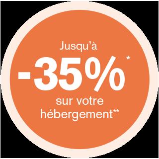 Jusqu'à -35%* sur votre hébergement**